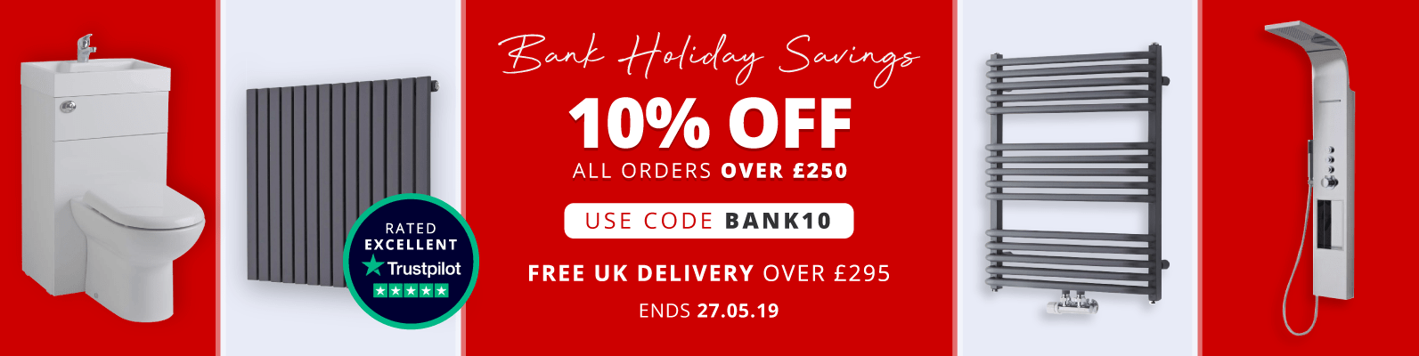 Bank Holiday Savings  10% Off All Orders Over £250 Use Code: BANK10  Free UK Delivery Over £295